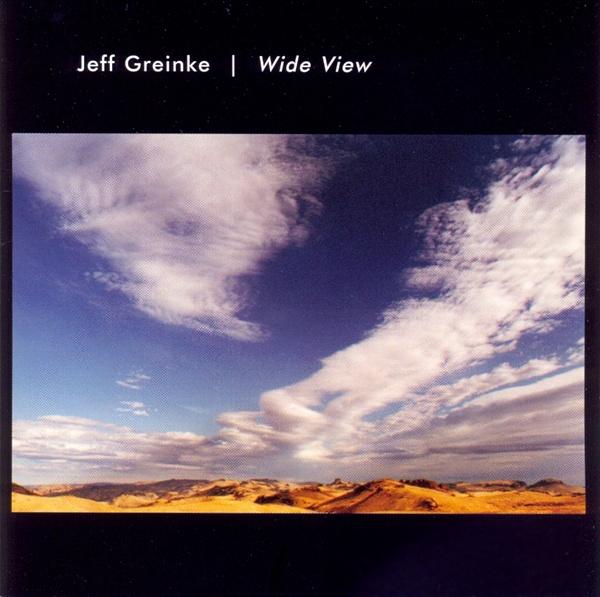 Jeff Greinke — Wide View