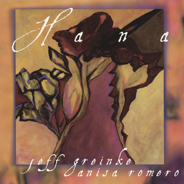 Jeff Greinke & Anisa Romero — Hana