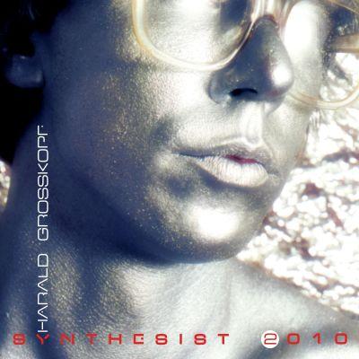 Harald Grosskopf — Synthesist 2010