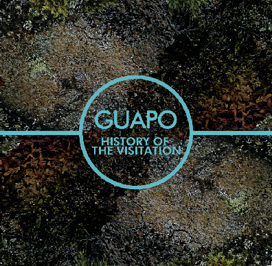 Guapo — History of the Visitation