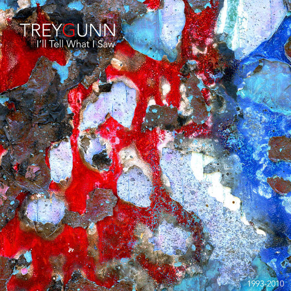 Trey Gunn — I'll Tell You What I Saw