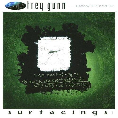 Trey Gunn — Raw Power: Surfacings, Vol. 1