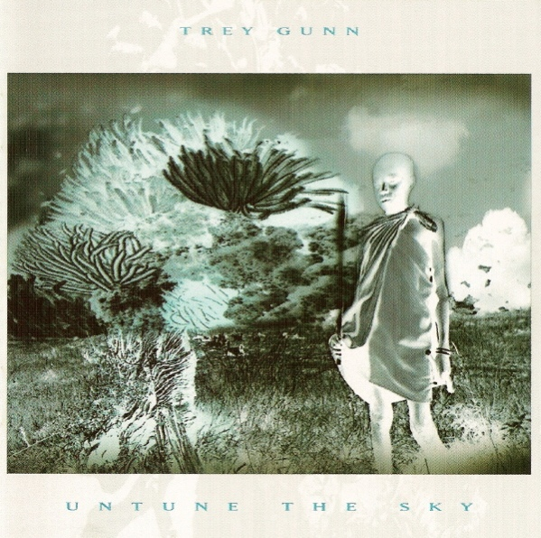 Trey Gunn — Untune the Sky