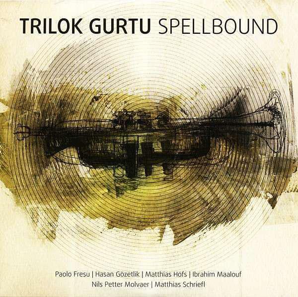 Trilok Gurtu — Spellbound
