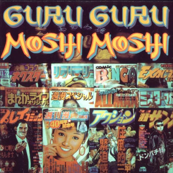 Guru Guru — Moshi Moshi