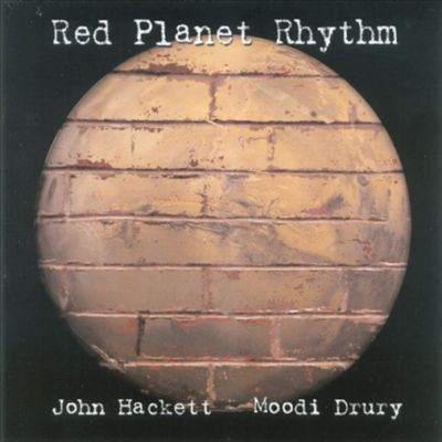 John Hackett & Moodi Drury — Red Planet Rhythm