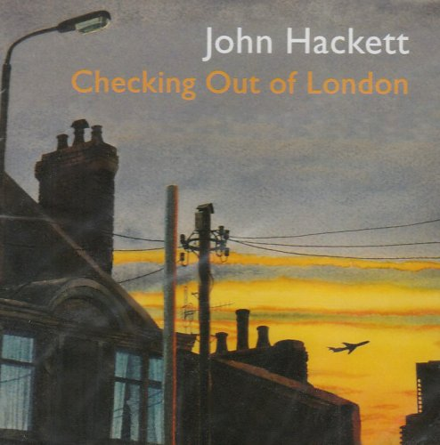 John Hackett — Checking out of London