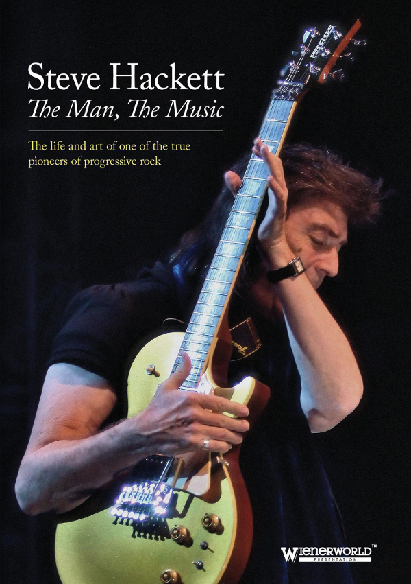 Steve Hackett — Steve Hackett: The Man, the Music