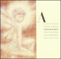Steve Hackett with the Royal Philharmonic Orchestra — A Midsummer Night's Dream