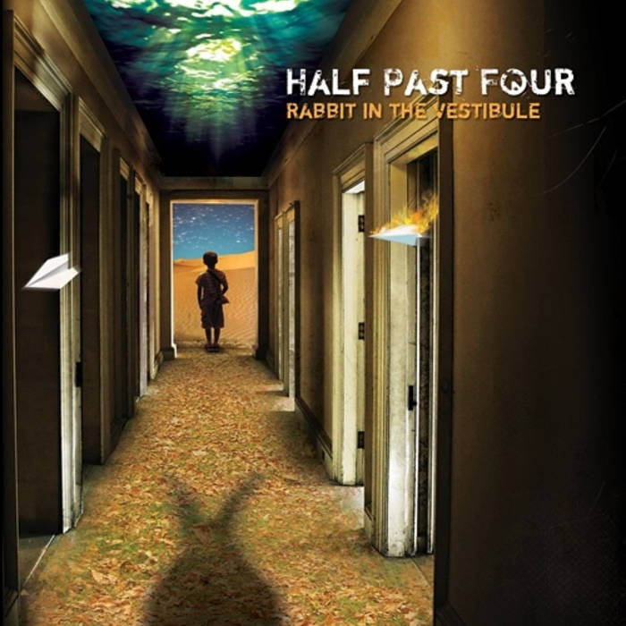 Half Past Four — Rabbit in the Vestibule