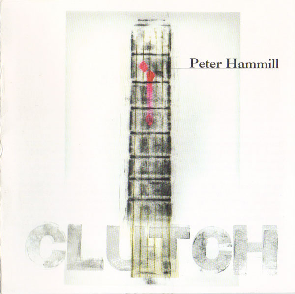 Peter Hammill — Clutch