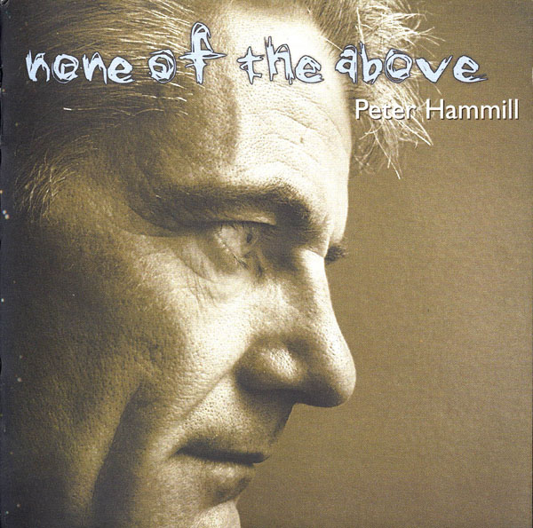 Peter Hammill — None of the Above