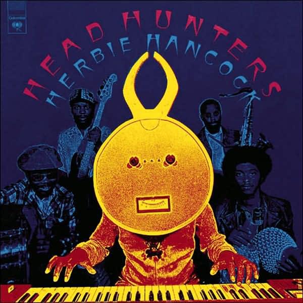 Herbie Hancock — Head Hunters