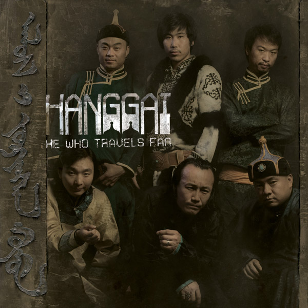 Hanggai — He Who Travels Far