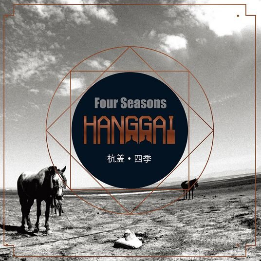Hanggai — Four Seasons