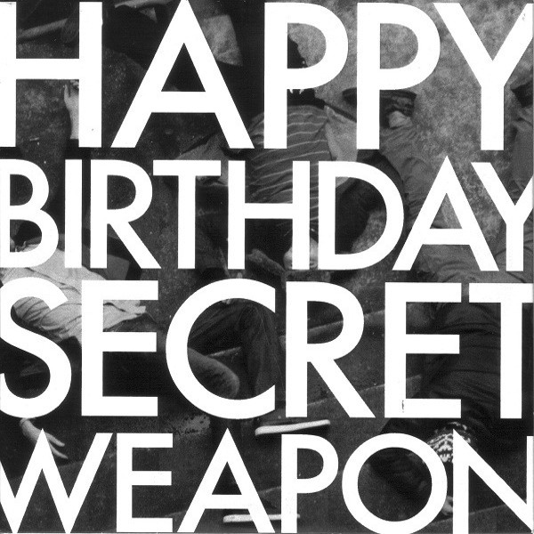 Happy Birthday Secret Weapon — Ground Floor Coming Up