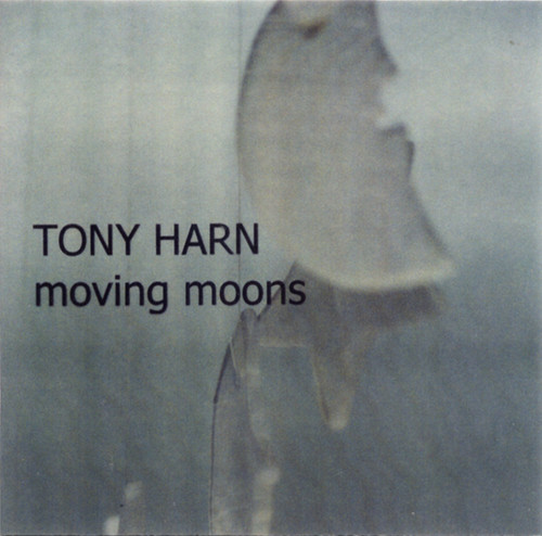 Tony Harn — Moving Moons