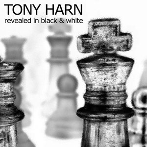 Tony Harn — Revealed in Black and White