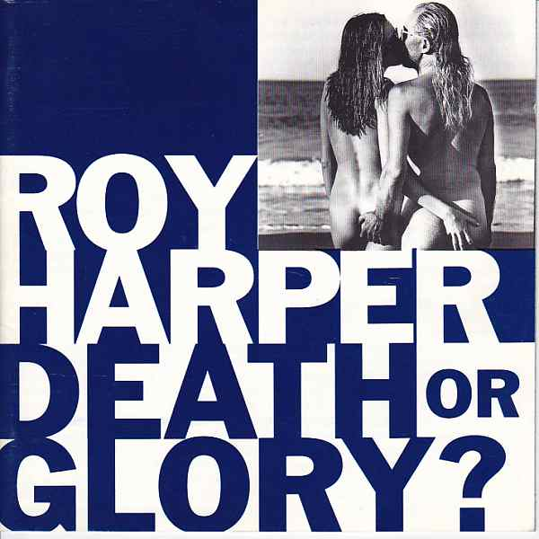 Roy Harper — Death of Glory?
