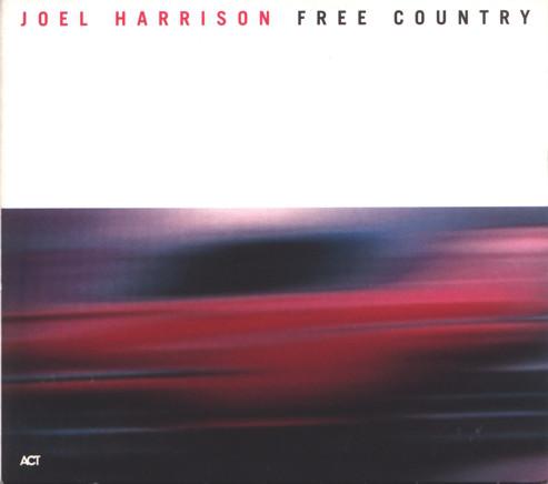 Joel Harrison — Free Country