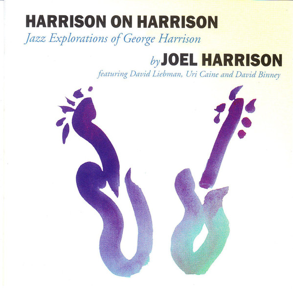Joel Harrison — Harrison on Harrison