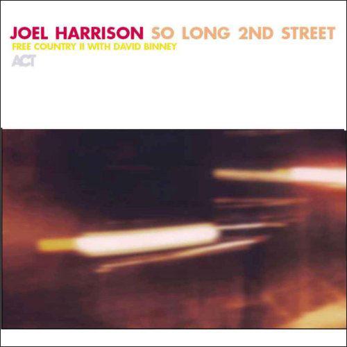 Joel Harrison — So Long 2nd Street