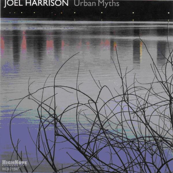 Joel Harrison — Urban Myths
