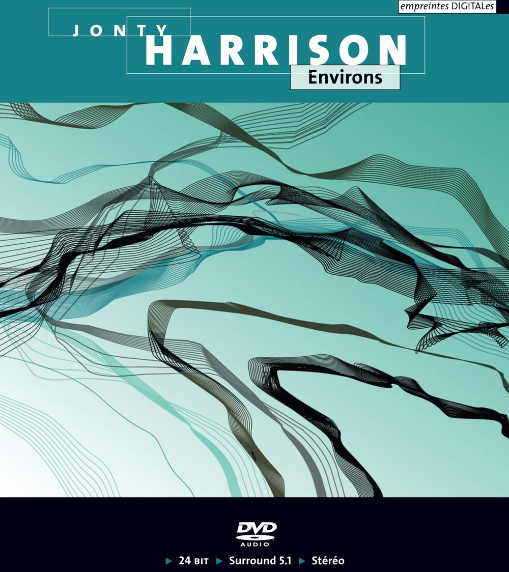 Jonty Harrison — Environs