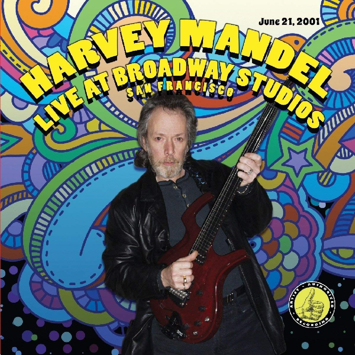 Harvey Mandel — Live at Broadway Studios, San Francisco 2001