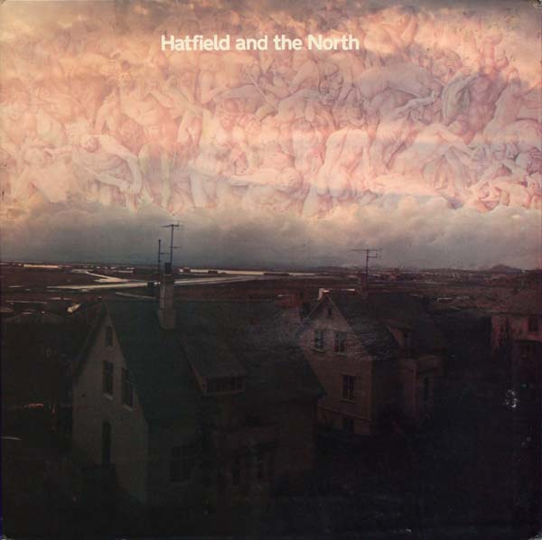 Hatfield and the North Cover art