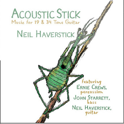 Neil Haverstick — Acoustic Stick