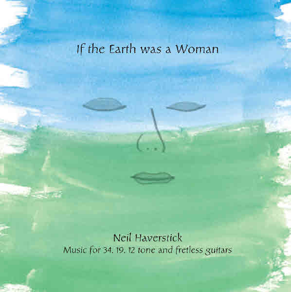 Neil Haverstick — If the Earth Was a Woman