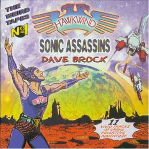 Hawkwind / Sonic Assassins / Dave Brock — The Weird Tapes No. 1