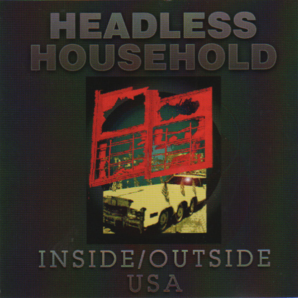 Headless Household — Inside / Outside USA