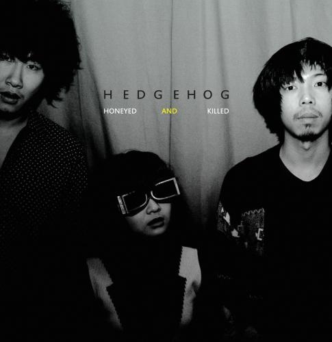 Hedgehog — Honeyed and Killed