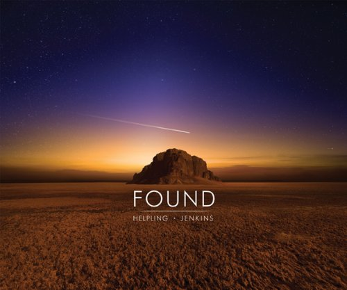 David Helpling & Jon Jenkins — Found