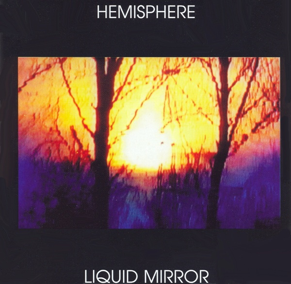 Hemisphere — Liquid Mirror