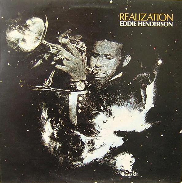 Eddie Henderson — Realization