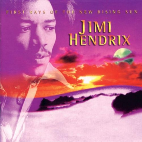 Jimi Hendrix — First Rays of the New Rising Sun