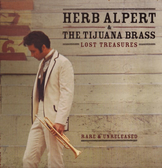 Herb Alpert & The Tijuana Brass — Lost Treasures (Rare & Unreleased)