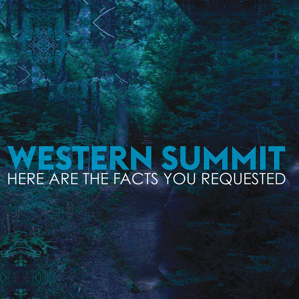 Here Are the Facts You Requested — Western Summit