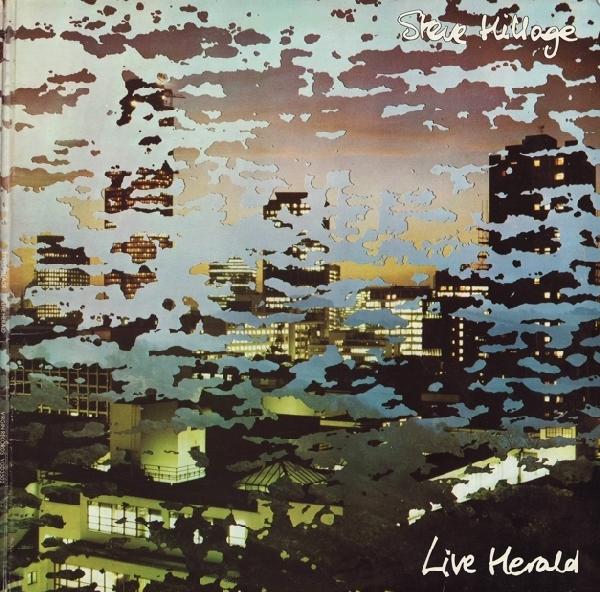 Steve Hillage — Live Herald