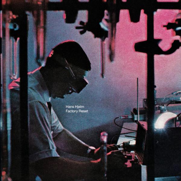 Hans Hjelm — Factory Reset