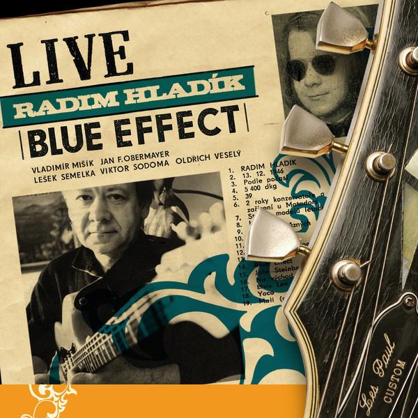 Radim Hladík / Blue Effect — Live