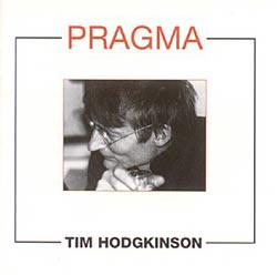 Tim Hodgkinson — Pragma