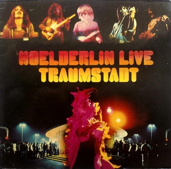 Hoelderlin — Traumstadt Live