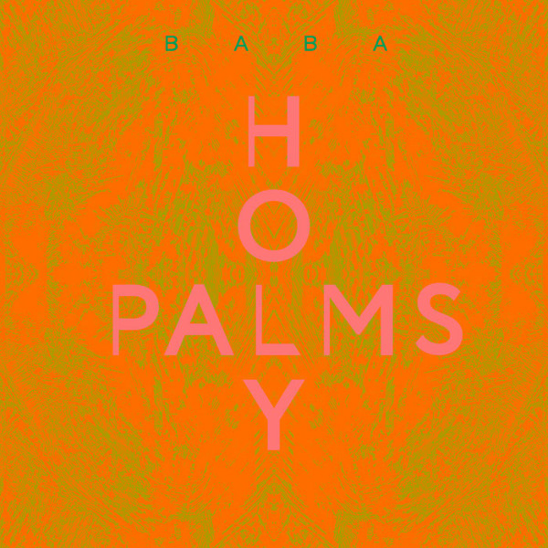 Holy Palms — Baba