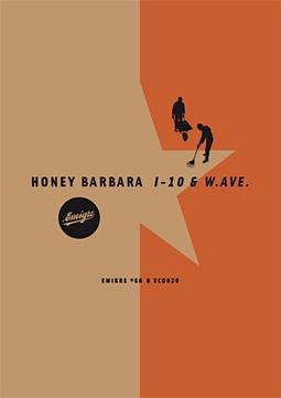 Honey Barbara — I-10 & W. Ave.