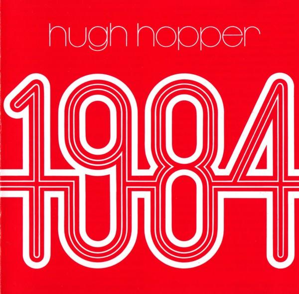 Hugh Hopper — 1984