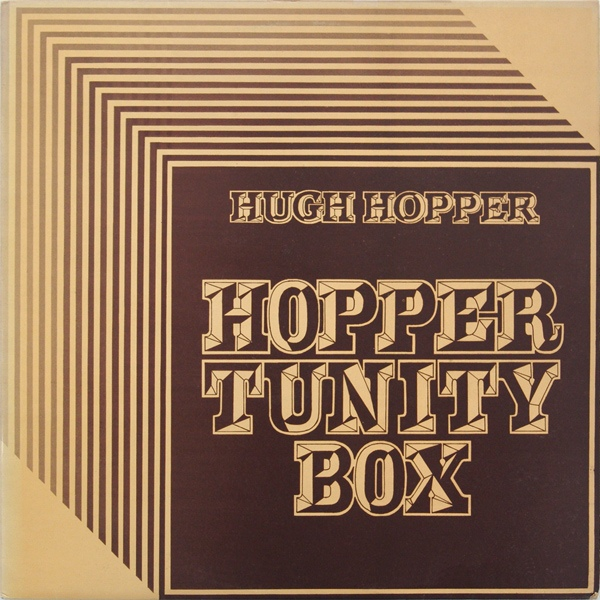 Hugh Hopper — Hopper Tunity Box